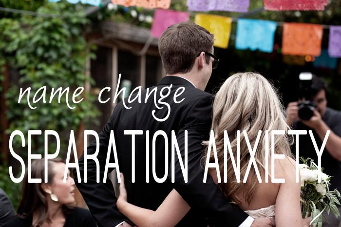 name change anxiety